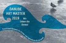 Danube Art Master 2019 gesucht!